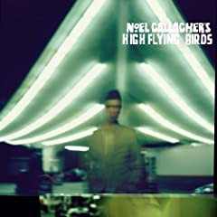 Noel Gallagher's High Flying Birds (Inkl. Bonus Track / Exklusiv bei Amazon.de)