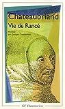 Vie de Rancé (French Edition) (2080706675) by Chateaubriand, François-René de
