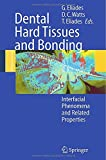 img - for Dental Hard Tissues and Bonding: Interfacial Phenomena and Related Properties book / textbook / text book