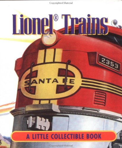Lionel Trains: A Little Collectible Book (Little Books (Andrews & McMeel)) PDF
