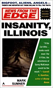News from the edge: insanity, illinois by Mark Sumner