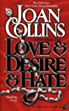 Love & Desire & Hate (0671665812) by Joan Collins