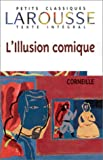 Illusion Comique (2035877393) by Corneille, Pierre