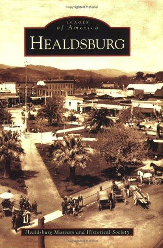 Healdsburg (CA) (Images of America) (Images of America (Arcadia Publishing))