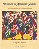 Women in American Society: An Introduction to Womens Studies