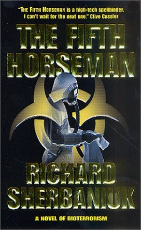 The Fifth Horseman: A Novel of Biological Disaster (Zammit), Richard Sherbaniuk