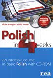 Polish in 4 Weeks - Level 1: An intensive course in basic Polish [Book and CD-ROM]