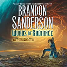 Words of Radiance: The Stormlight Archive, Book 2 (       UNABRIDGED) by Brandon Sanderson Narrated by Michael Kramer, Kate Reading