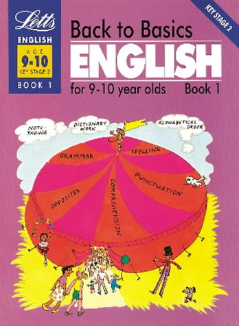 back-to-basics-english-for-9-10-year-olds-book-1-keystage-2-english-for-9-10-year-olds-bk1