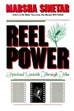 Reel Power: Spiritual Growth Through Film (0892435291) by Sinetar, Marsha