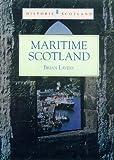 Maritime Scotland (Historic Scotland) (0713485205) by Lavery, Brian