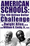img - for American Schools: The $100 Billion Challenge book / textbook / text book
