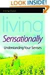 Living Sensationally: Understanding Y...