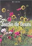 echange, troc Brigitte Lapouge-Déjean - Jardin de fleurs, jardin bio
