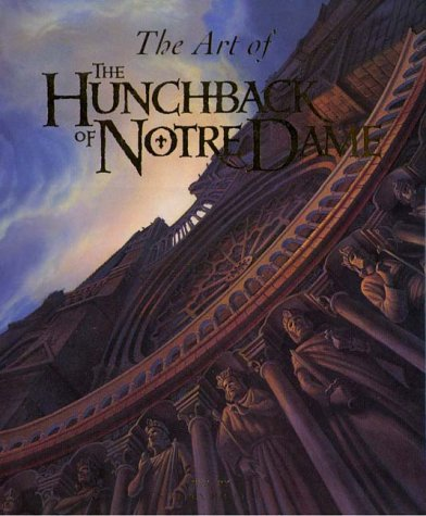 The Art of The Hunchback of Notre Dame, Stephen Rebello