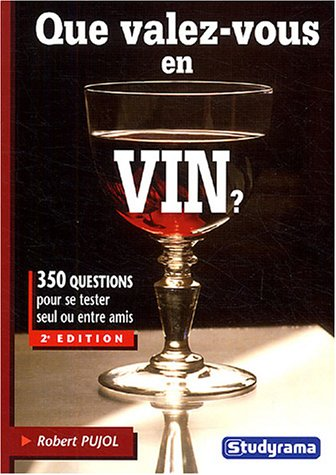 Que valez-vous en vin ?