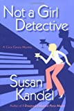 Not a Girl Detective: A Cece Caruso