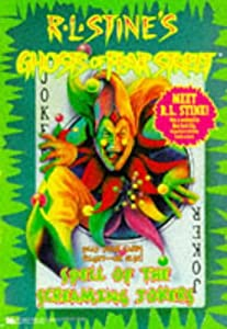 Spell of the Screaming Jokers Ghosts of Fear Stre by R.L. Stine