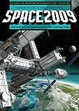 Space 2009: Das aktuelle Raumfahrtjahr mit Chronik 2008