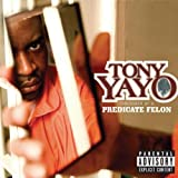 Thoughts Of A Predicate Felonby Tony Yayo