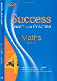 Maths Age 8-9: Learn and Practise (Letts Key Stage 2 Success)