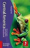 Central America Footprint Handbook (Footprint Central America Handbook)