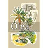 Olga - A Daughter's Tale ~ Marie Campbell