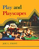 Play and playscapes /