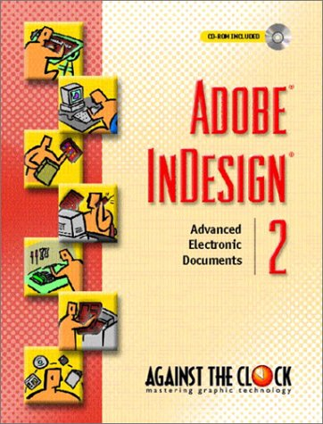 Adobe(R) InDesign(R)  2: Advanced Electronic Documents