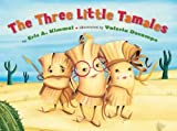 img - for The Three Little Tamales book / textbook / text book