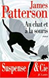 echange, troc James Patterson - Au chat et à la souris