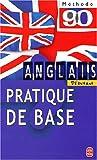echange, troc Pierre Gallego, Judith Ward, Michael O'Neil - Anglais pratique de base