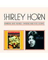Embers and ashes + where are you going (1960 & 1972)
