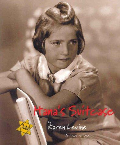 Hana's Suitcase: A True Story, Karen Levine