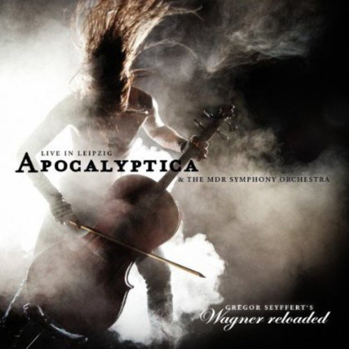 Wagner Reloaded / Live in Leipzig by Apocalyptica