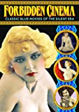 Forbidden Cinema: Classic Blue Movies of the Silent Era