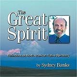 Sydney Banks Great Spirit