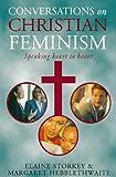 Conversations on Christian Feminism (0006278795) by Hebblethwaite, Margaret