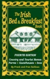 img - for The Irish Bed and Breakfast Book (Irish Bed and Breakfast Book, 4th ed) book / textbook / text book