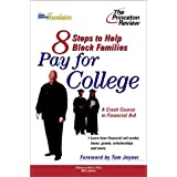 Eight Steps to Help Black Families Pay for College: A Crash Course in Financial Aid (College Admissions Guides...