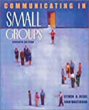 Communicating in small groups:principles and practices