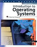 img - for Introduction To Operating Systems, A Survey Course book / textbook / text book