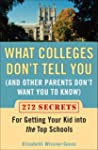 What Colleges Don't Tell You (And Oth...
