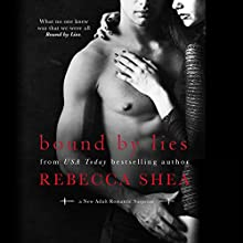 Bound by Lies: Bound and Broken, Book 2 (       UNABRIDGED) by Rebecca Shea Narrated by Vikas Adam, Erin Mallon