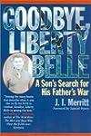 Goodbye, Liberty Belle: A Son's Searc...