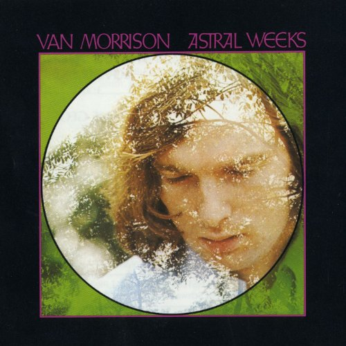 Van Morrison - Astral Weeks (Expanded & Remastered) - Zortam Music