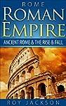 ROME:  Roman Empire: Ancient Rome & T...