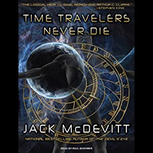 Time Travelers Never Die | [Jack McDevitt]