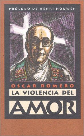 La Violencia Del Amor  Spanish Edition087508236X