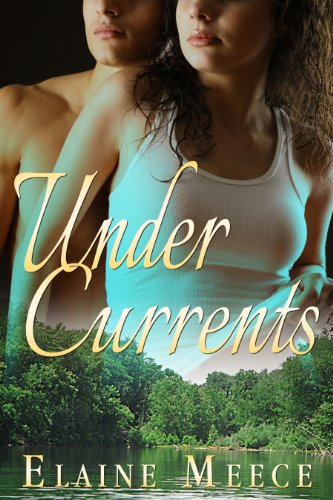 Under Currents by Elaine Meece